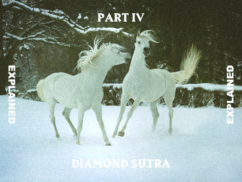 Diamond Sutra Explained Pt.4