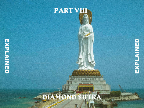 Diamond Sutra Explained Pt.8