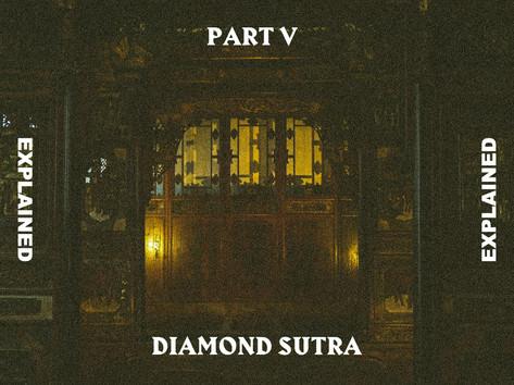 Diamond Sutra Explained Pt.5