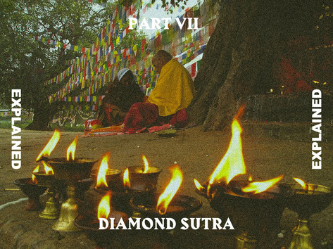 Diamond Sutra Explained Pt.7