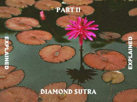 Diamond Sutra Explained Pt.2