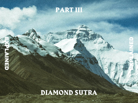 Diamond Sutra Explained Pt.3