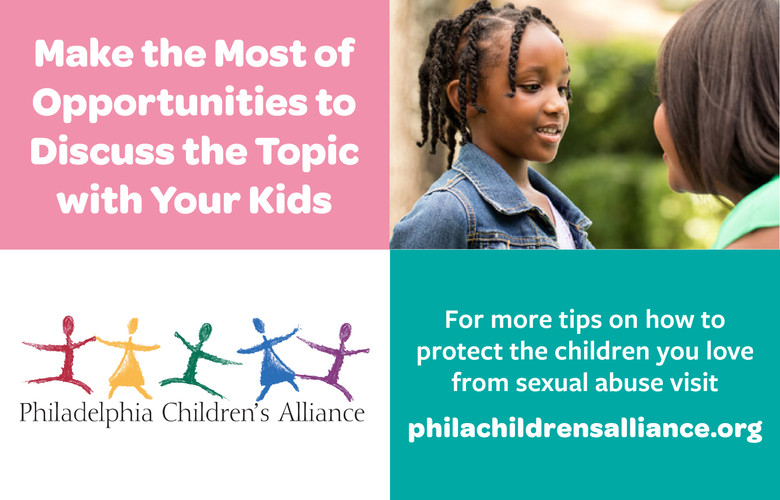 Make the Most of Opportunities to Discuss the Topic with Your Kids