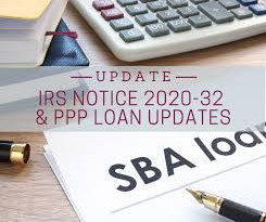 IRS Notice 2020-32 & PPP Loan Updates