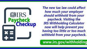 Prepare for Next Tax Season with a Paycheck Checkup