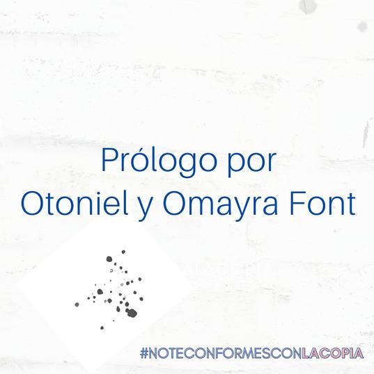 Prólogo por Otoniel y Omayra Font
