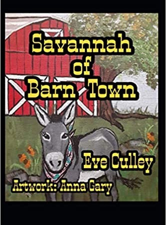 Book Feature: Savannah of Barn Town by Eve Culley