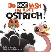 Book Review: Do Not Wish for a Pet Ostrich