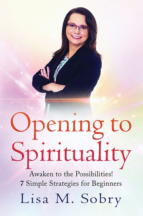 Opening To Spirituality
