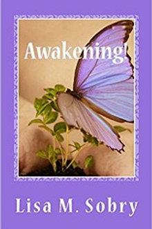 Awakening!