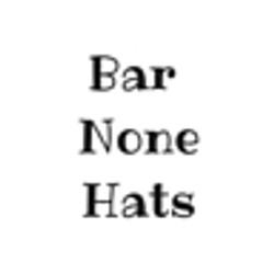 Bar None Hats