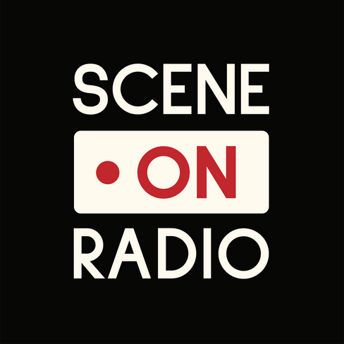 Scene on Radio - Podcast