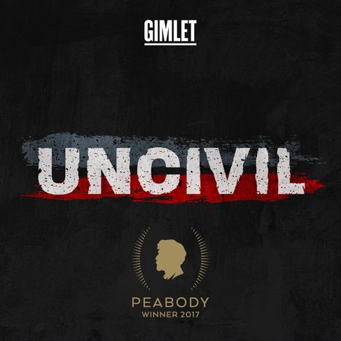 Uncivil - Podcast