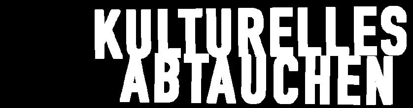 kulturellesabtauchen.png