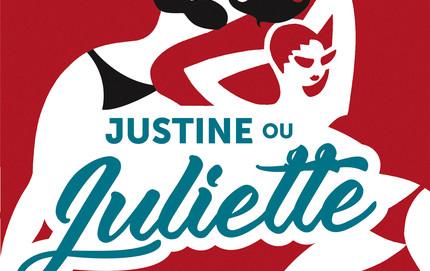 L'avis des libraires - 130ème chronique : Justine ou Juliette