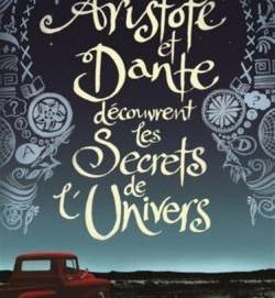 L'avis des libraires - 47ème chronique : Aristote et Dante découvrent les secrets de l'univers