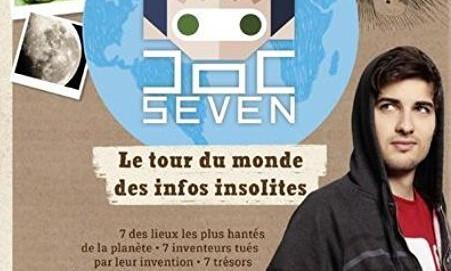 L'avis des libraires - 9ème chronique : Doc Seven présente le tour du monde des infos insolites
