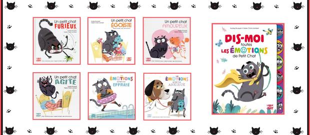 L'avis des libraires - 180ème chronique : Saga Les Émotions de Petit Chat