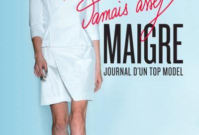 Jamais assez maigre : journal d'un top model #En 3 points