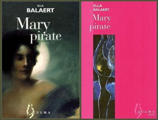 L'avis des Libraires - 217ème Chronique : Mary pirate