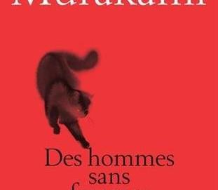 L'avis des libraires - 41ème chronique : Des hommes sans femmes