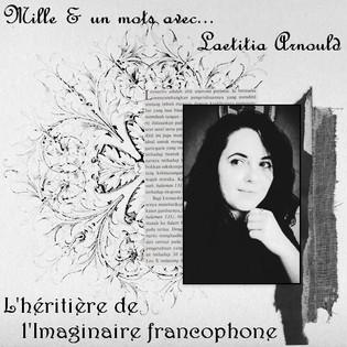 Mille & un mots avec... Laetitia Arnould