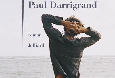 L'avis des libraires - 115ème chronique : Un certain Paul Darrigrand