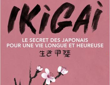 L'avis des libraires - 76ème chronique : Ikigai