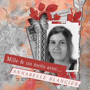 Mille & un mots avec... Annabelle Blangier