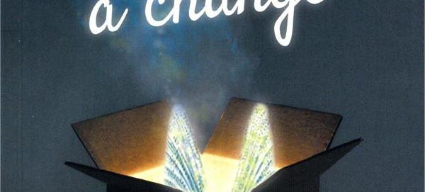 L'avis des Libraires - 210ème Chronique : Ma vie a changé