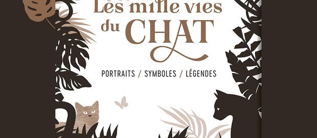 L'avis des Libraires - 207ème chronique : Les mille vies du Chat