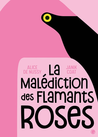 La malédiction des flamants roses #En 3 points