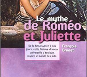 Le Mythe de Roméo et Juliette #En 3 points