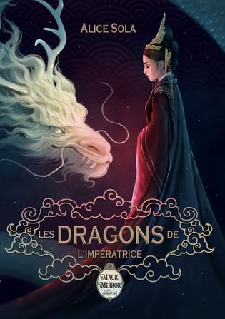 L'avis des libraires - 171ème chronique : Les Dragons de l'Impératrice