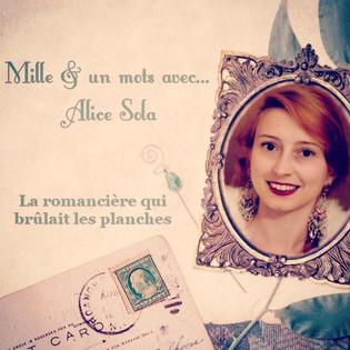 Mille & un mots avec... Alice Sola