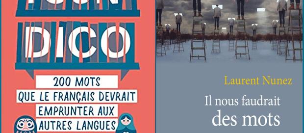 L'avis des libraires - 186ème chronique : Il nous faudrait des mots nouveaux & Tsun-Dico