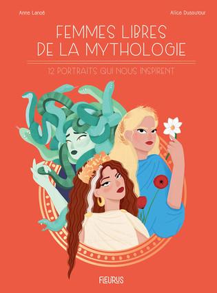 L'avis des libraires ~ 225ème Chronique : Femmes libres de la mythologie