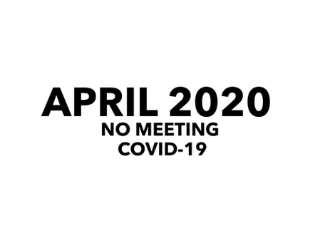 No Chamber Meeting April 2020 due to Covid-19