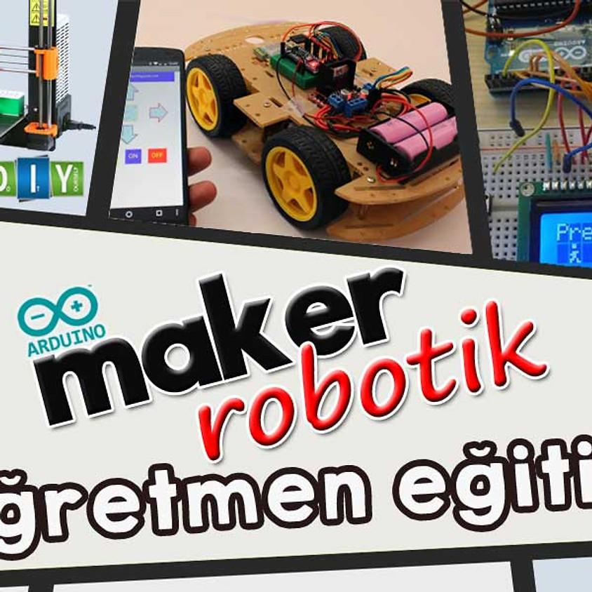 5. Maker Öğretmen Eğitimi (3 GÜNLÜK)