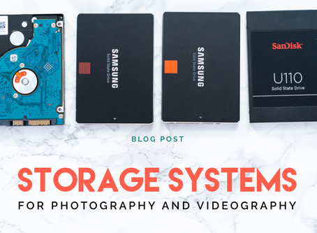 Storage Systems for Photography and Videography