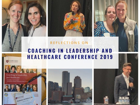Reflections on the Coaching in Leadership and Healthcare conference