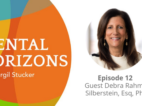 EP12: Legal Remedies for Long-Term Mental Health Planning with Debra Rahmin Silberstein, Esq, PhD