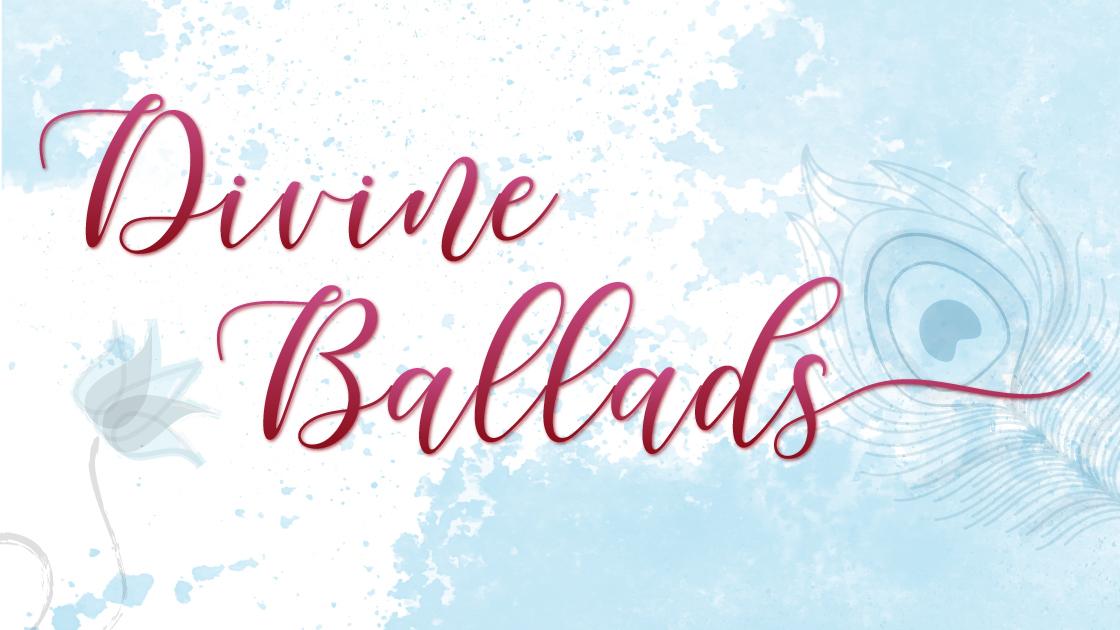 Divine Ballads
