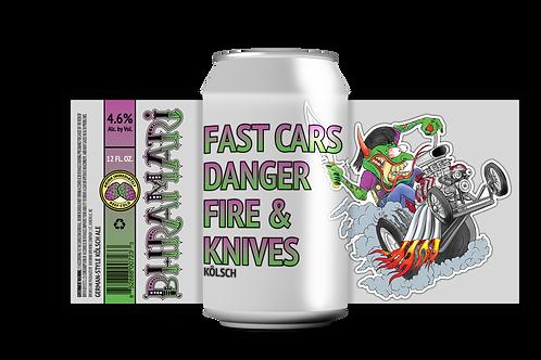 Fast Cars, Danger, Fire & Knives