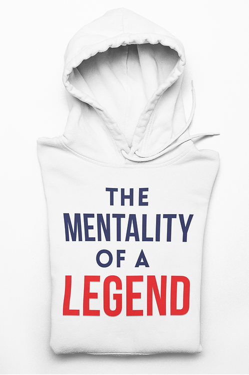 """The Mentality Of A Legend"" Basic Hoodie"