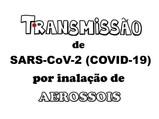 Transmissão de SARS-CoV-2 por inalação de aerossóis: como podemos diminuir risco de infecção?