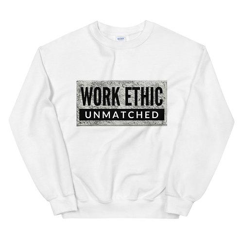 """""""Work Ethic"""" Unisex Sweatshirt"""