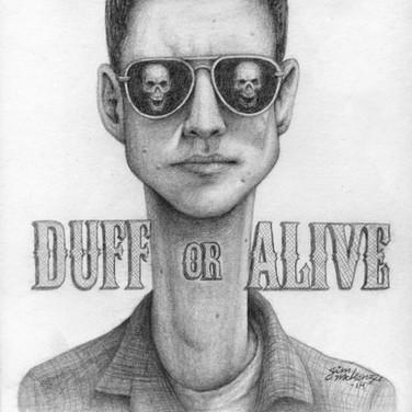 """Duff of Alive"" 2014"