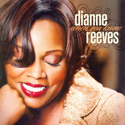 When You Know, Dianne Reeves