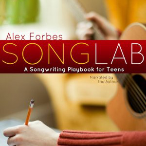 SongLab, Songwriting for Teens